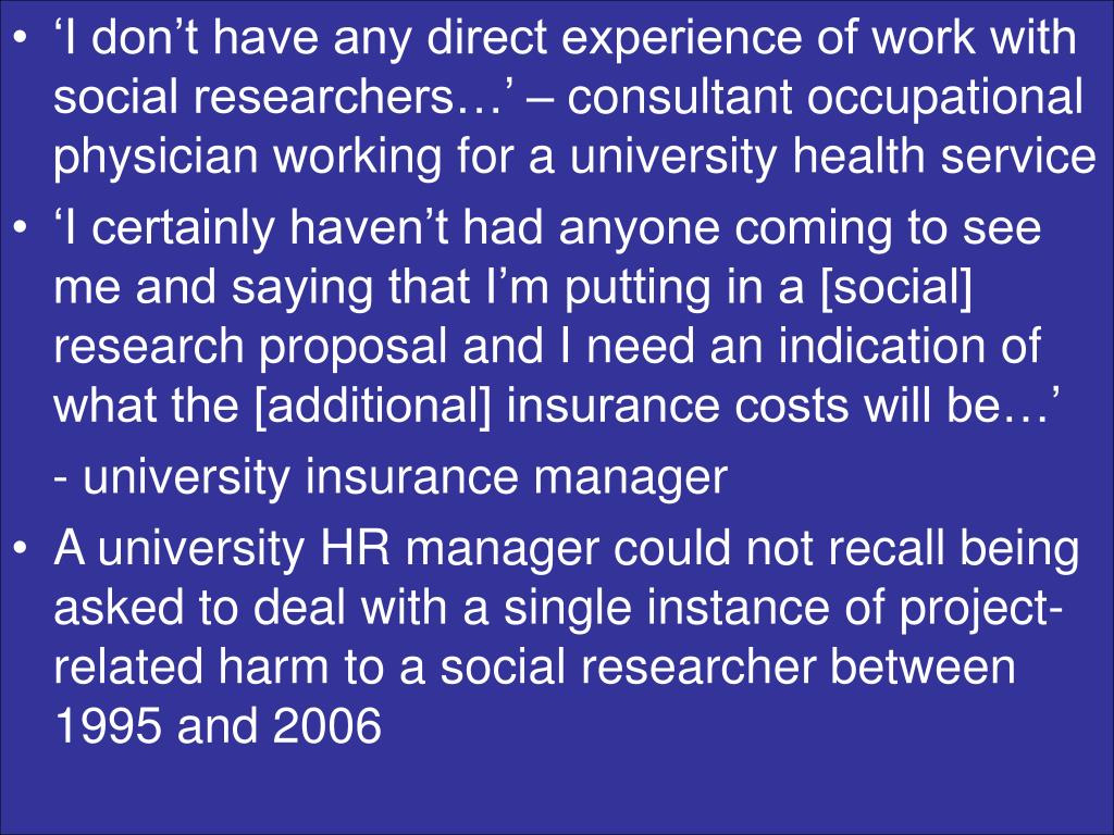 'I don't have any direct experience of work with social researchers…' – consultant occupational physician working for a university health service
