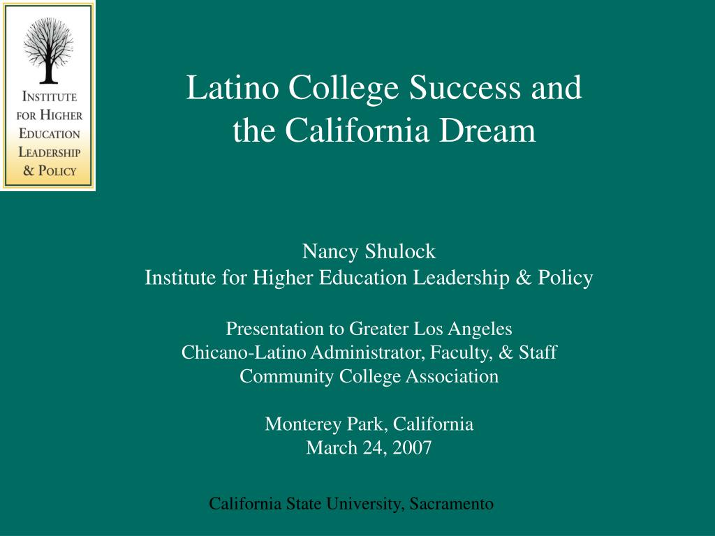 Latino College Success and