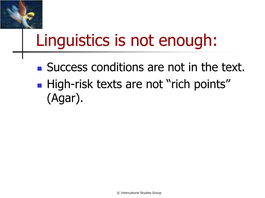 Linguistics is not enough: