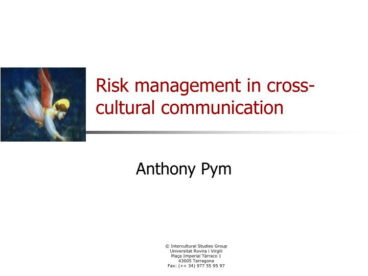 Risk management in cross cultural communication