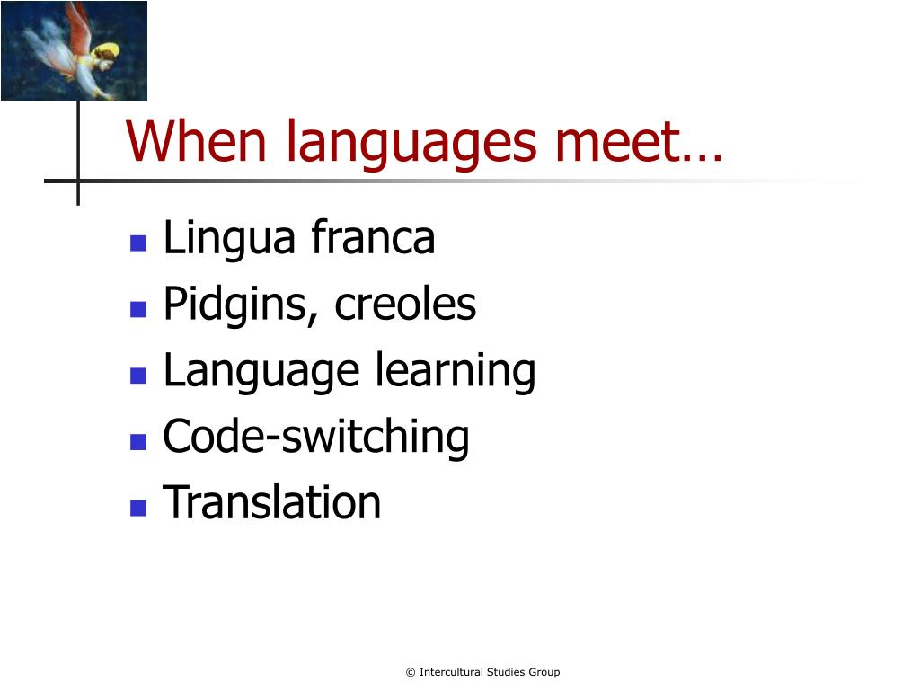When languages meet…