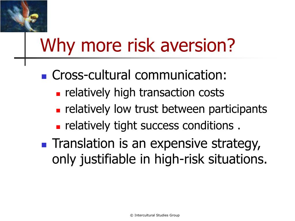 Why more risk aversion?