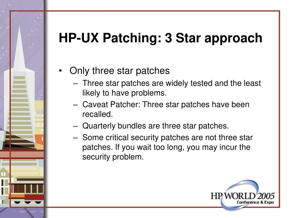HP-UX Patching: 3 Star approach