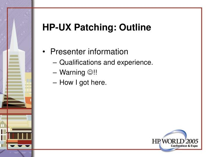 Hp ux patching outline