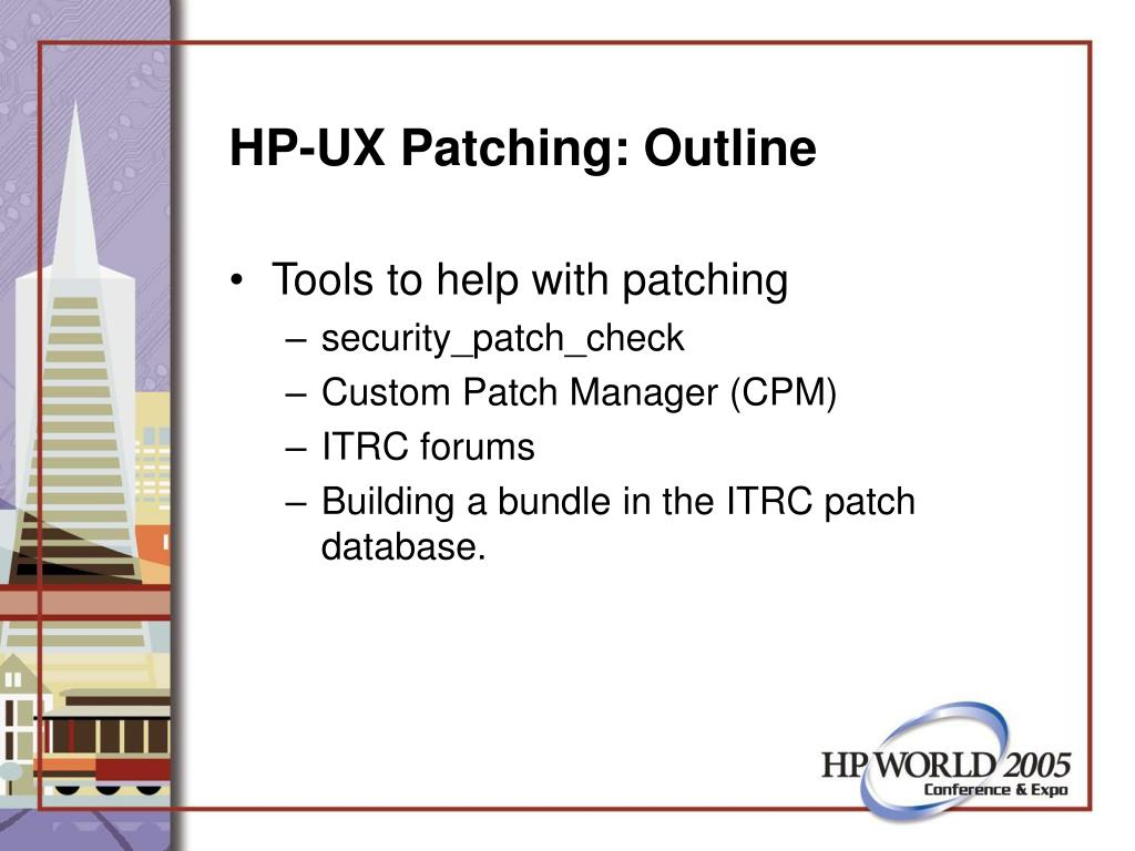 HP-UX Patching: Outline