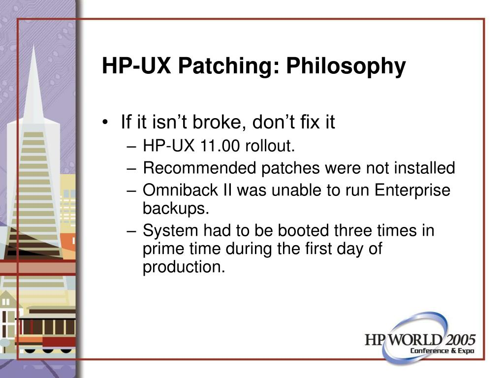 HP-UX Patching: Philosophy