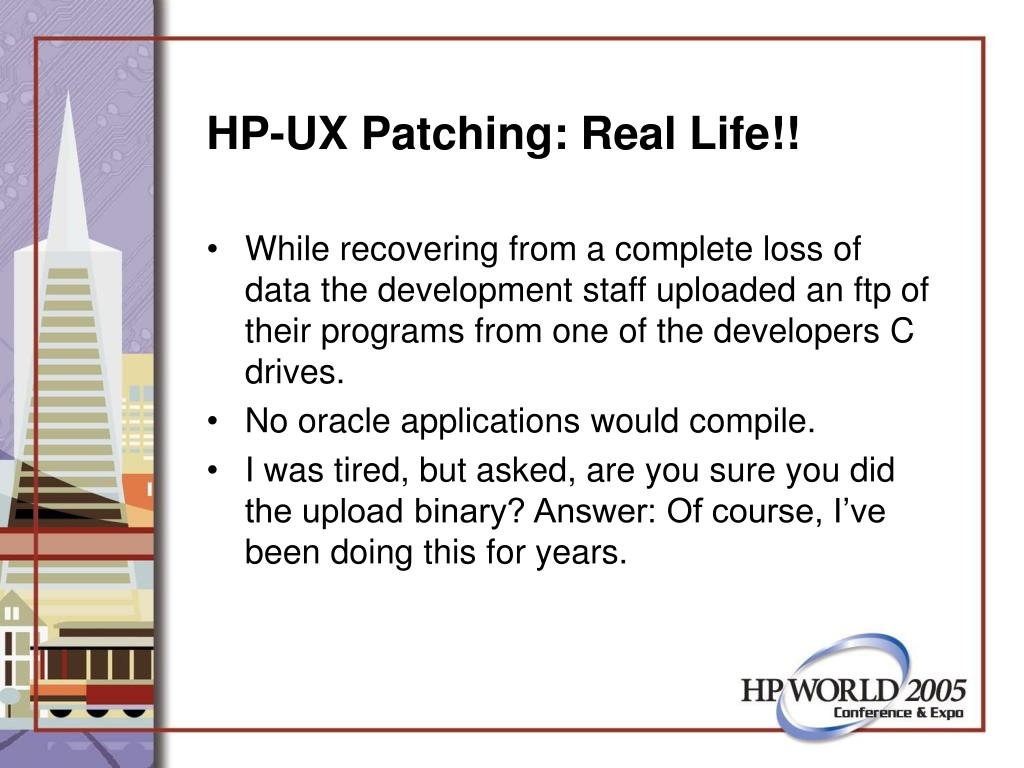 HP-UX Patching: Real Life!!