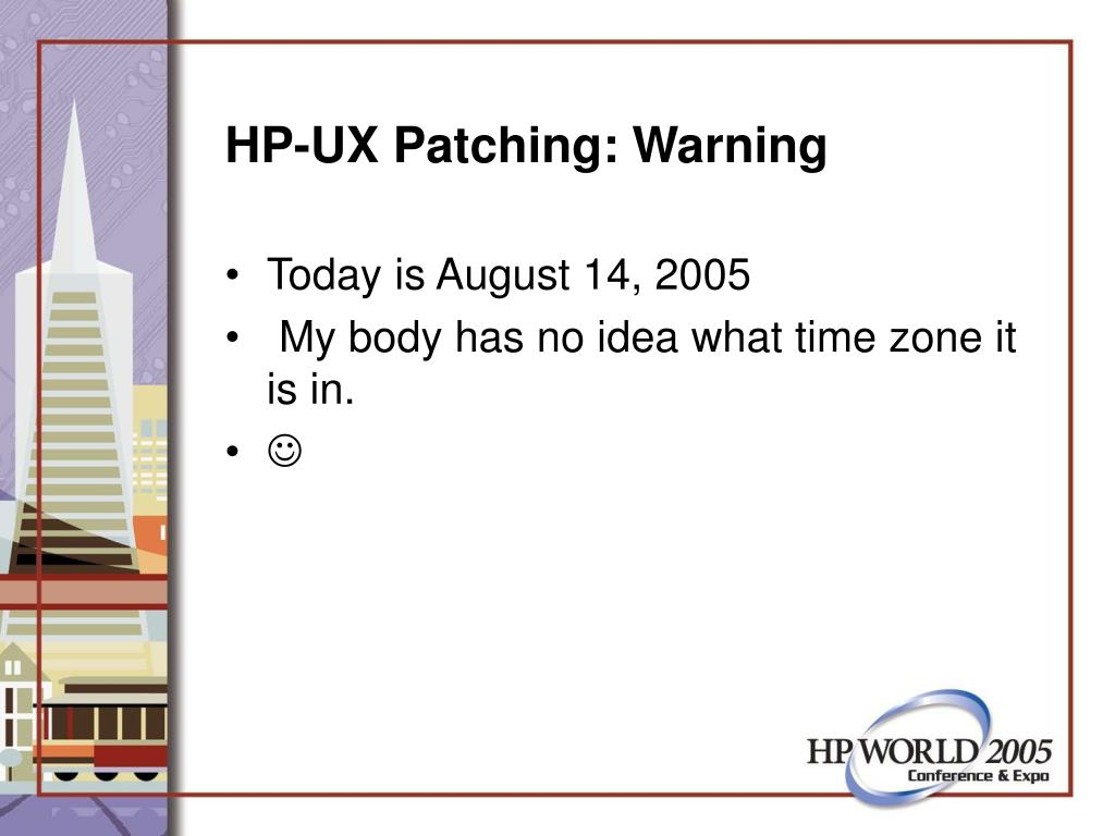 HP-UX Patching: Warning
