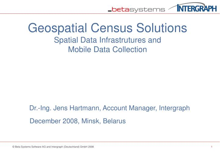 Geospatial census solutions spatial data infrastrutures and mobile data collection l.jpg