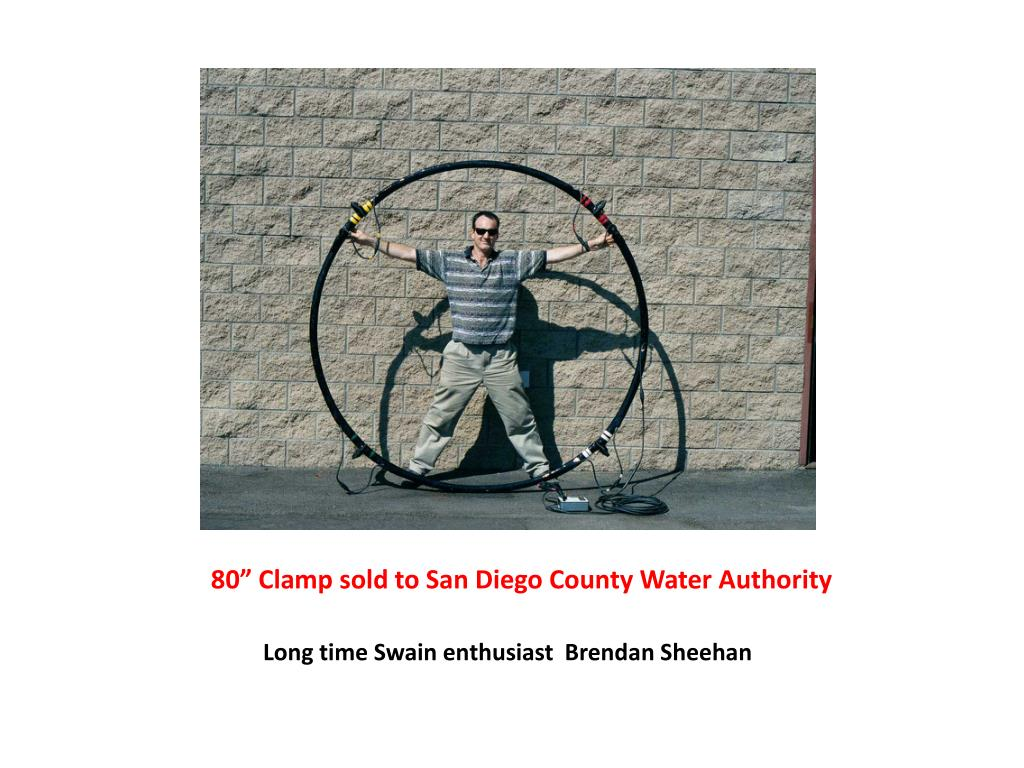 "80"" Clamp sold to San Diego County Water Authority"