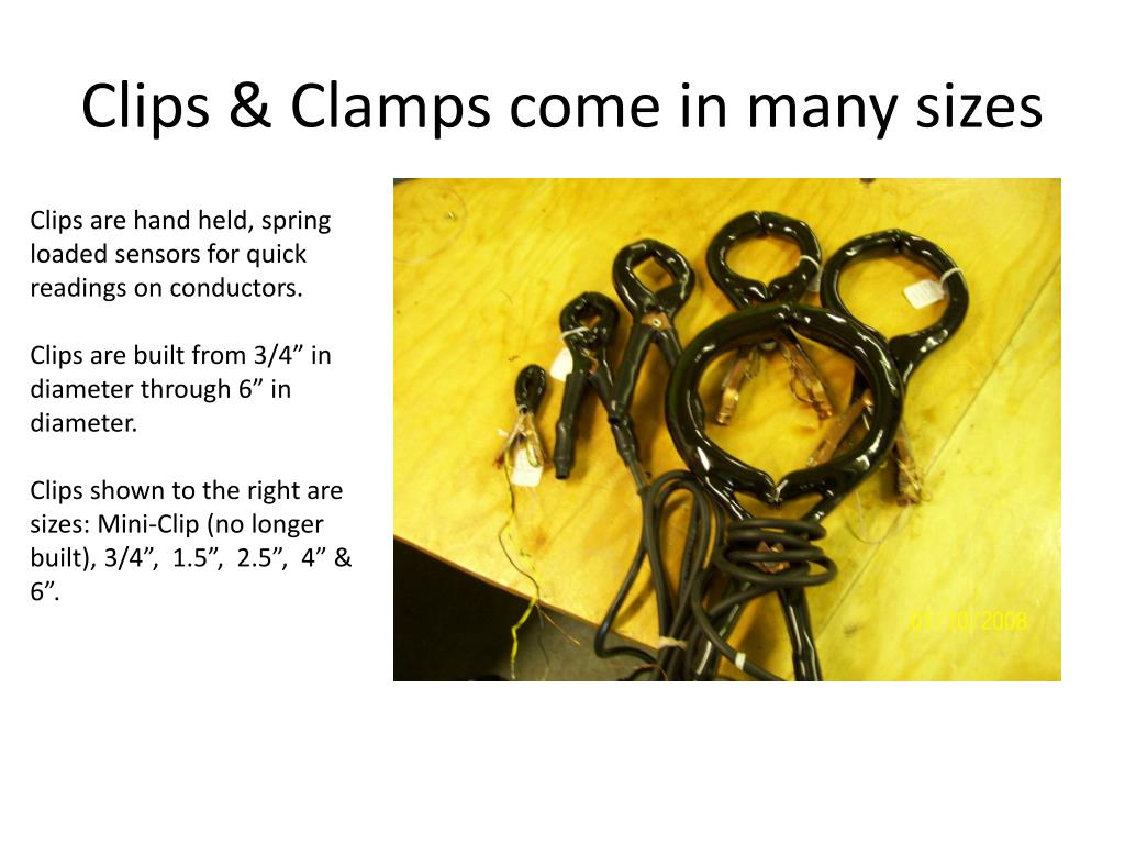 Clips & Clamps come in many sizes