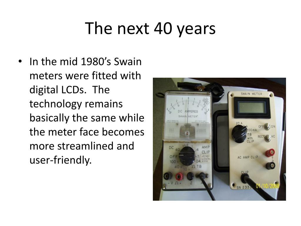 The next 40 years