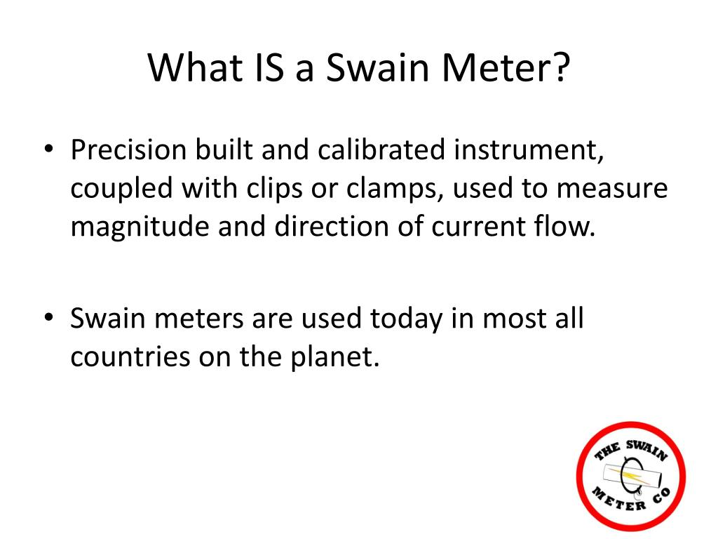 What IS a Swain Meter?