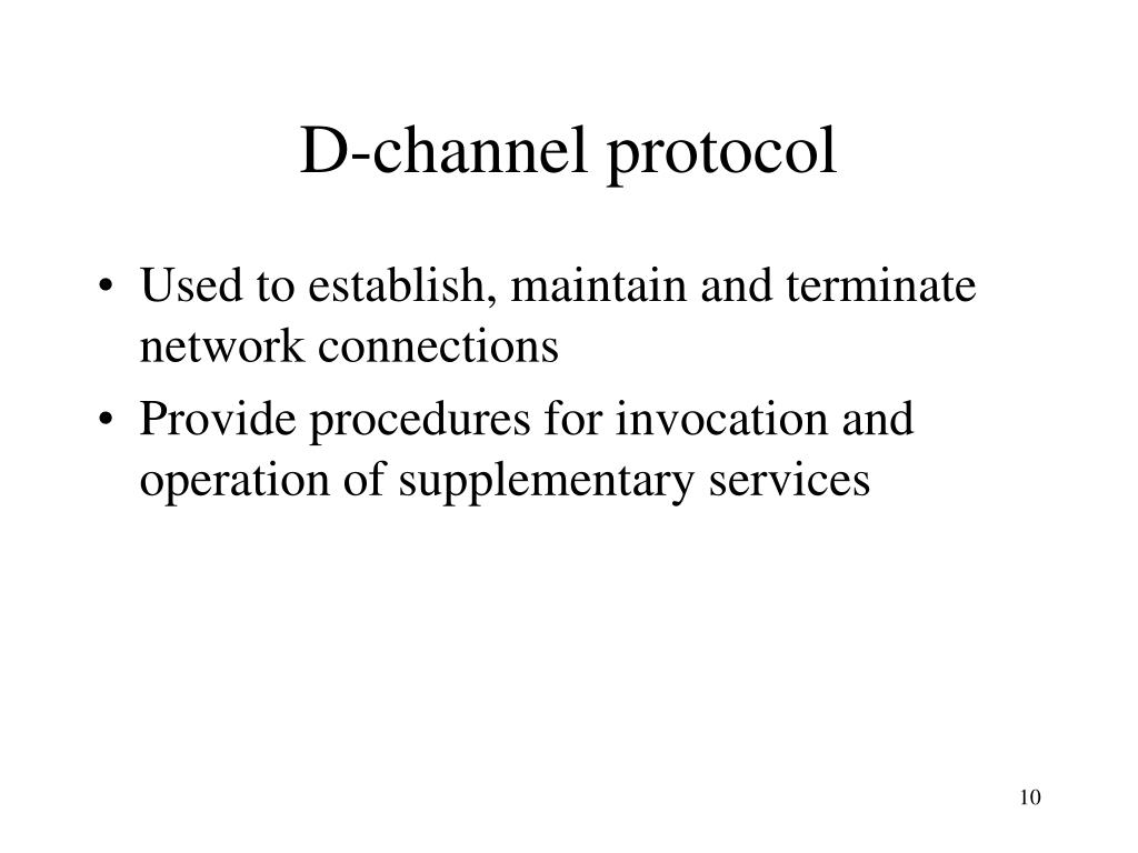 D-channel protocol