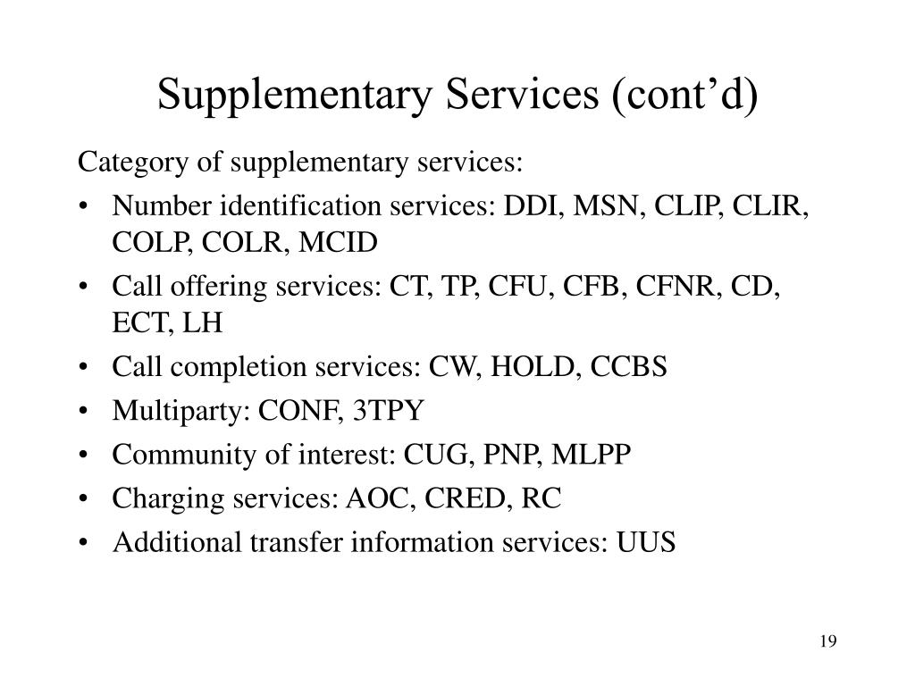 Supplementary Services (cont'd)