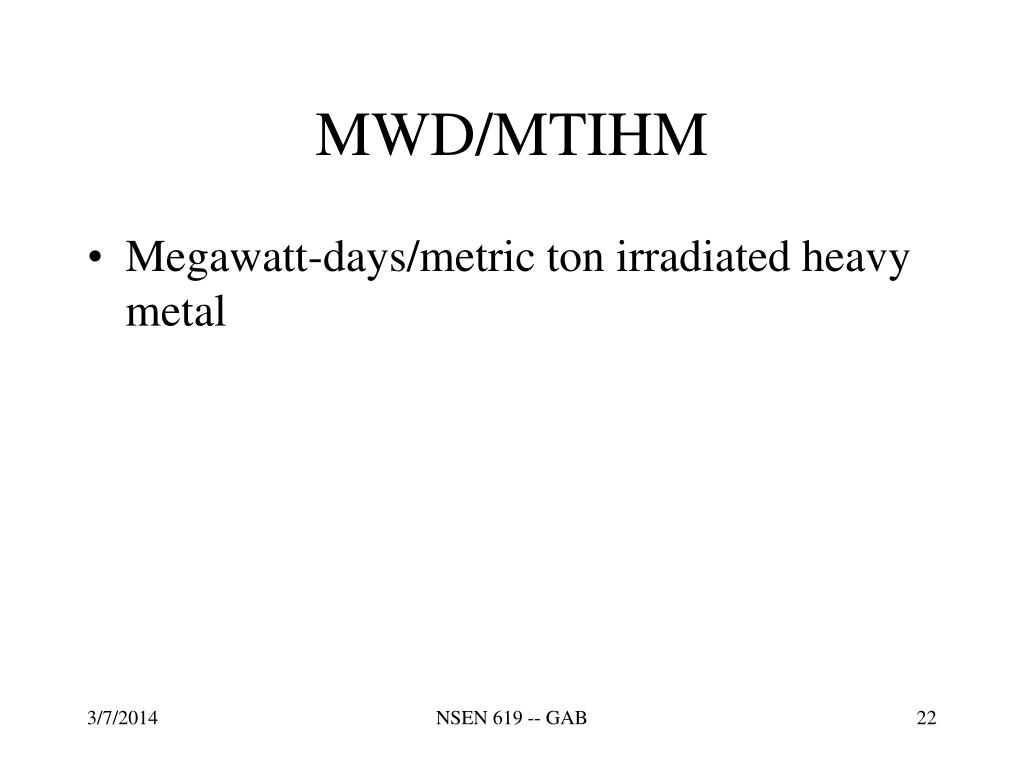 MWD/MTIHM