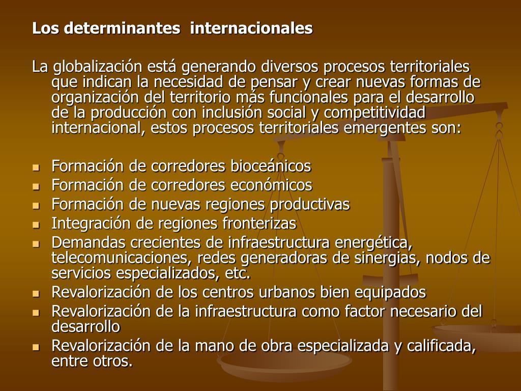 Los determinantes  internacionales