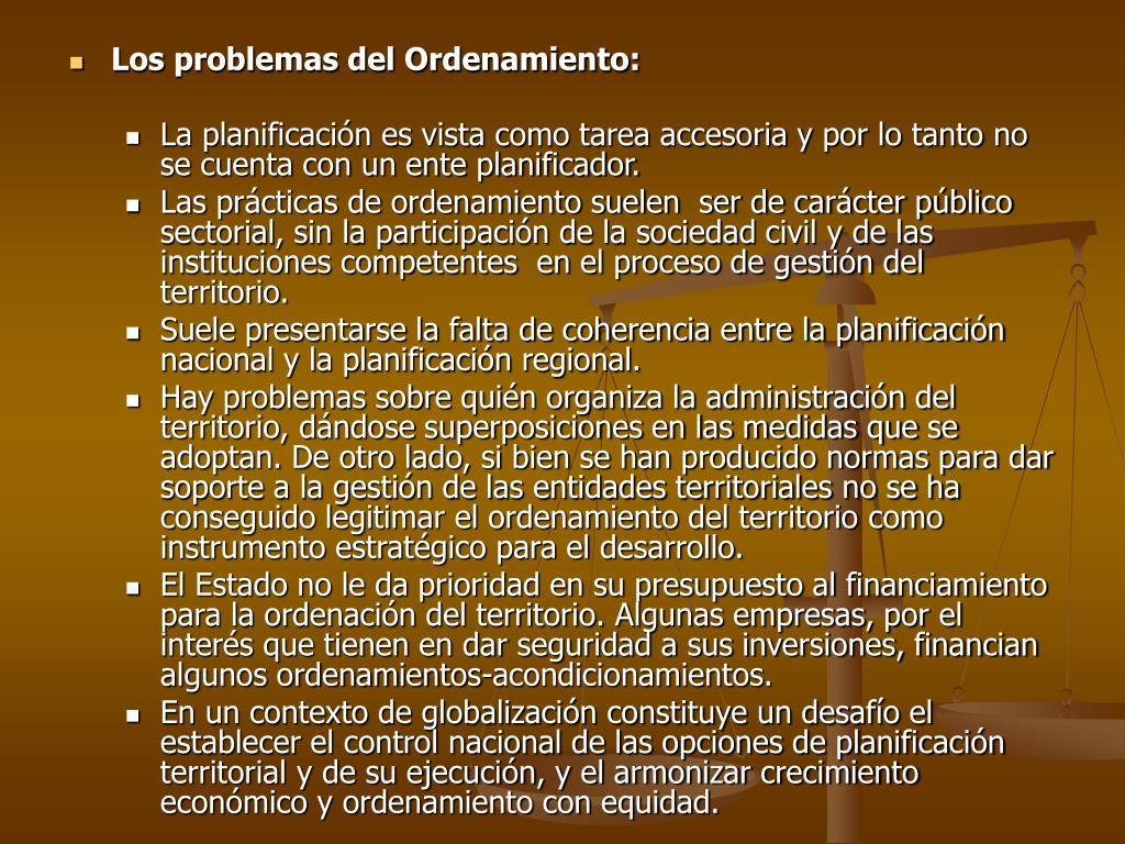 Los problemas del Ordenamiento: