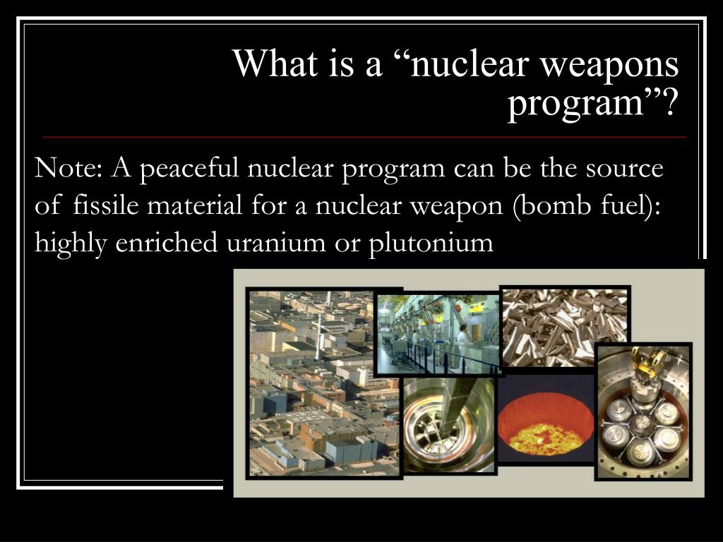 "What is a ""nuclear weapons program""?"