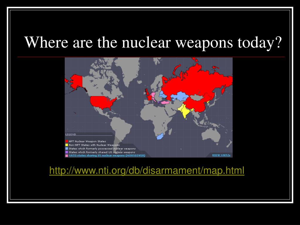 Where are the nuclear weapons today?