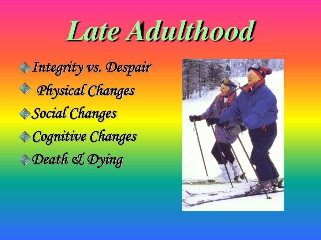 Late Adulthood
