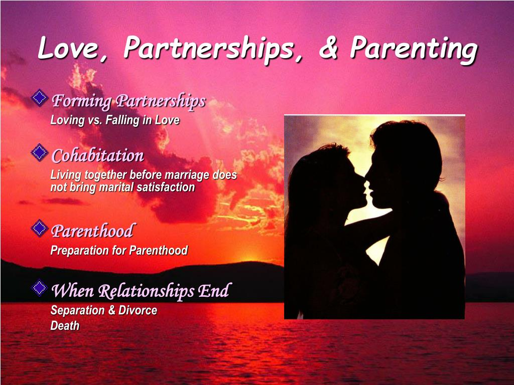 Love, Partnerships, & Parenting