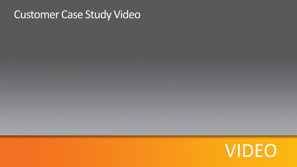 Customer Case Study Video