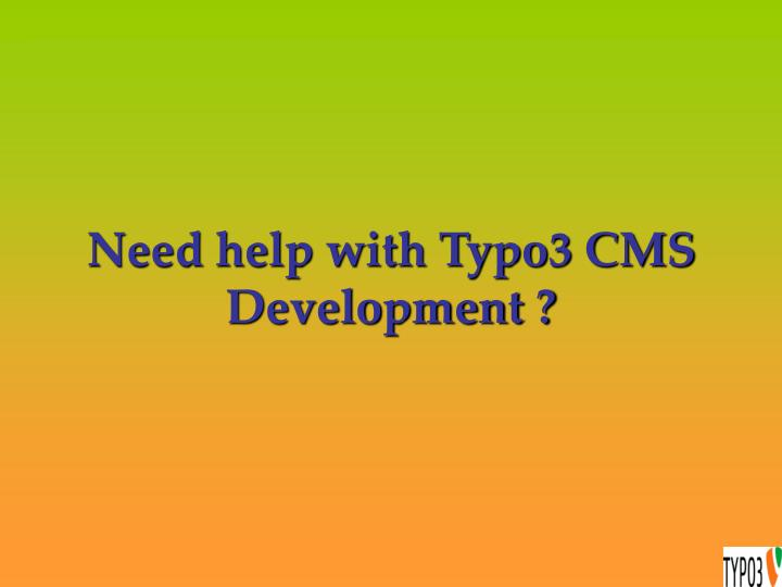 Need help with typo3 cms development
