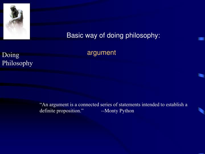 Basic way of doing philosophy: