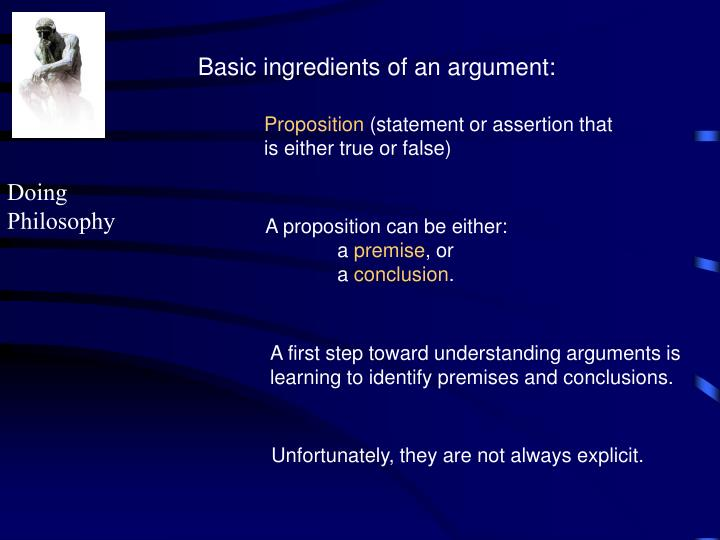 Basic ingredients of an argument: