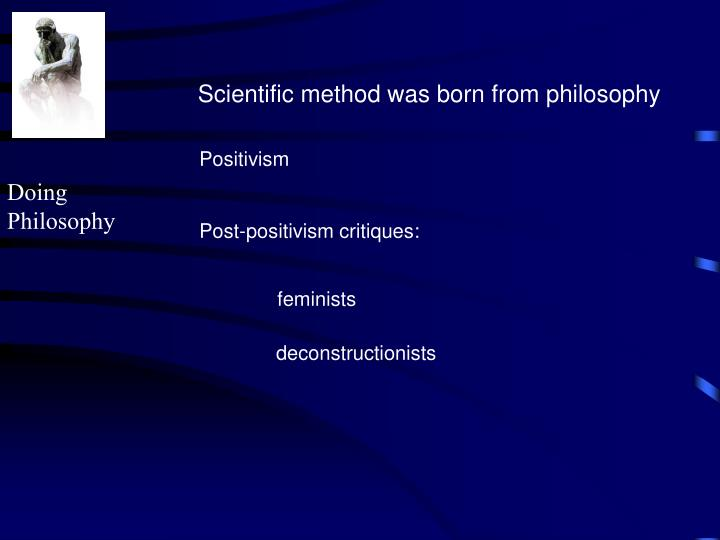 Scientific method was born from philosophy