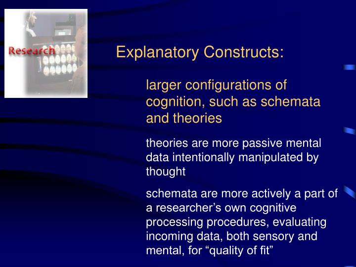Explanatory Constructs: