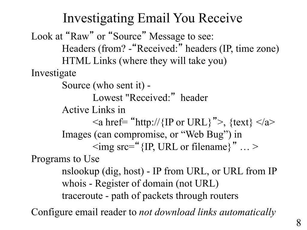 Investigating Email You Receive
