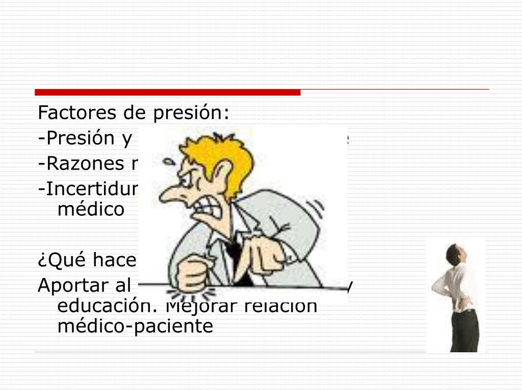 Factores de presión: