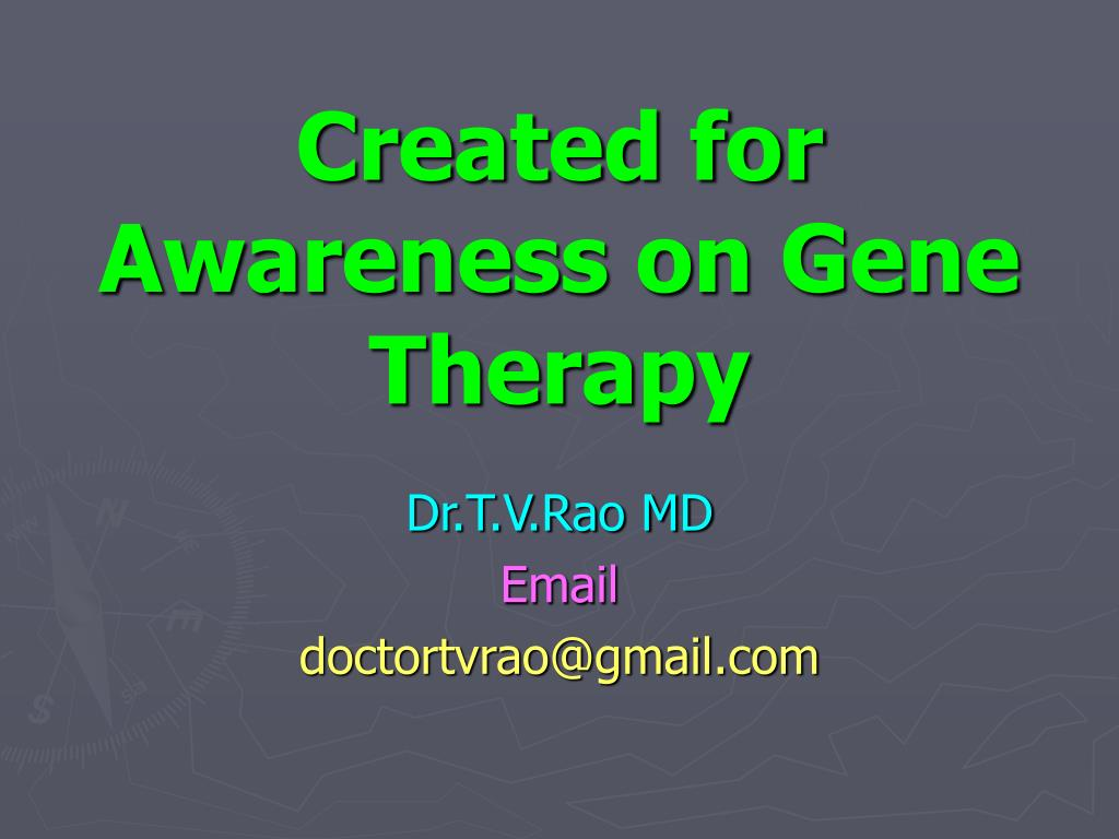Created for Awareness on Gene Therapy