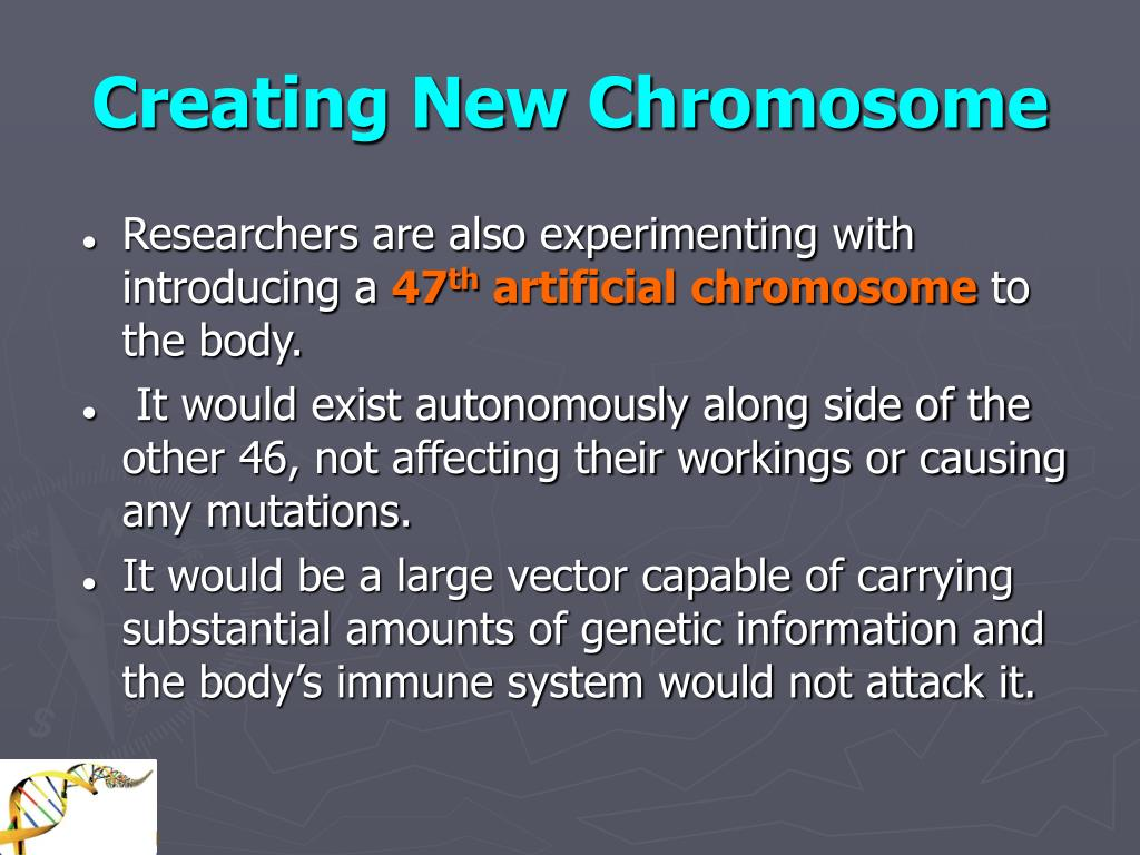 Creating New Chromosome
