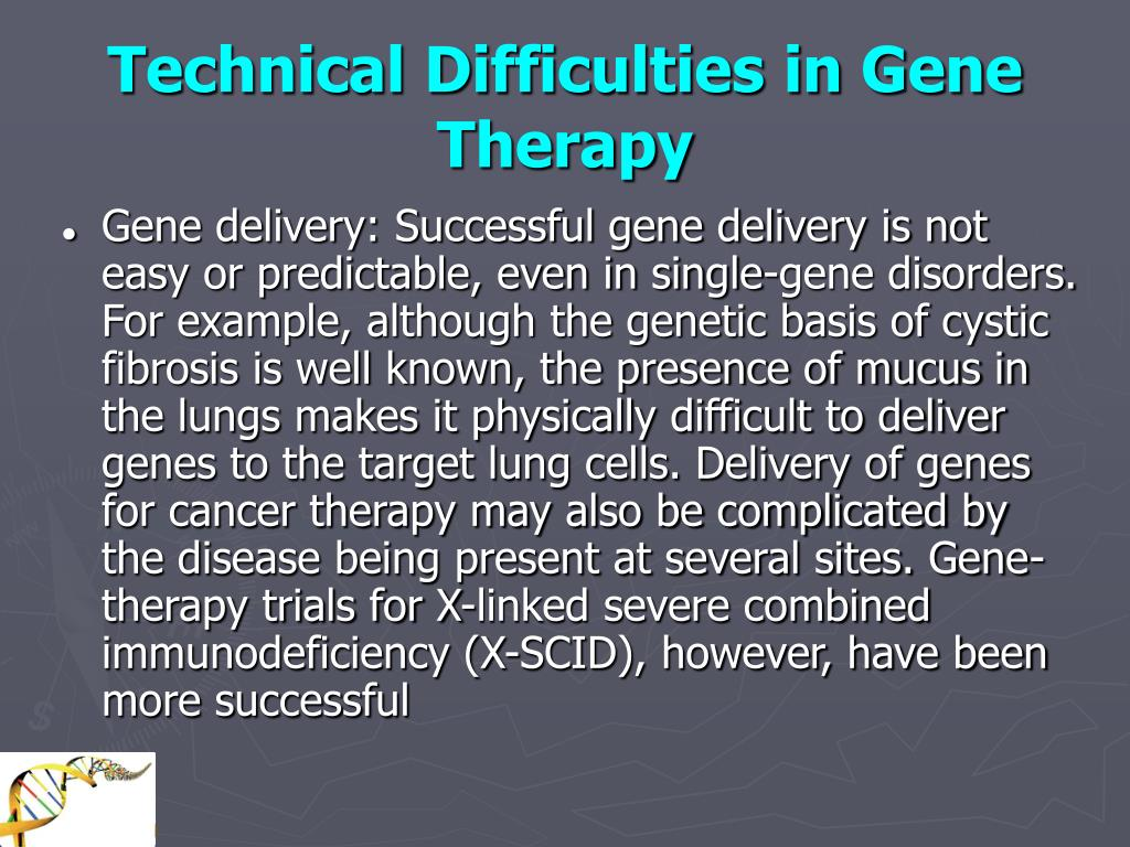 Technical Difficulties in Gene Therapy