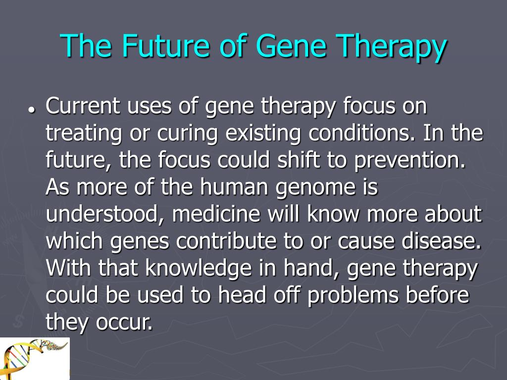 The Future of Gene Therapy