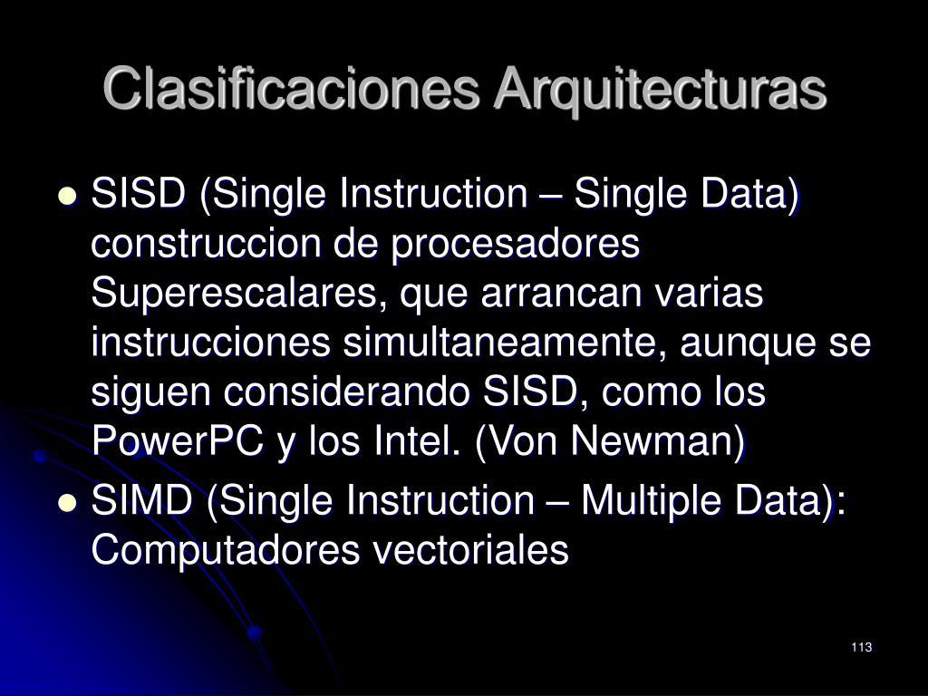 Clasificaciones Arquitecturas
