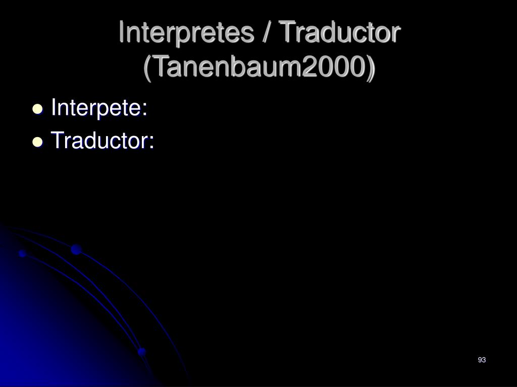 Interpretes / Traductor (Tanenbaum2000)