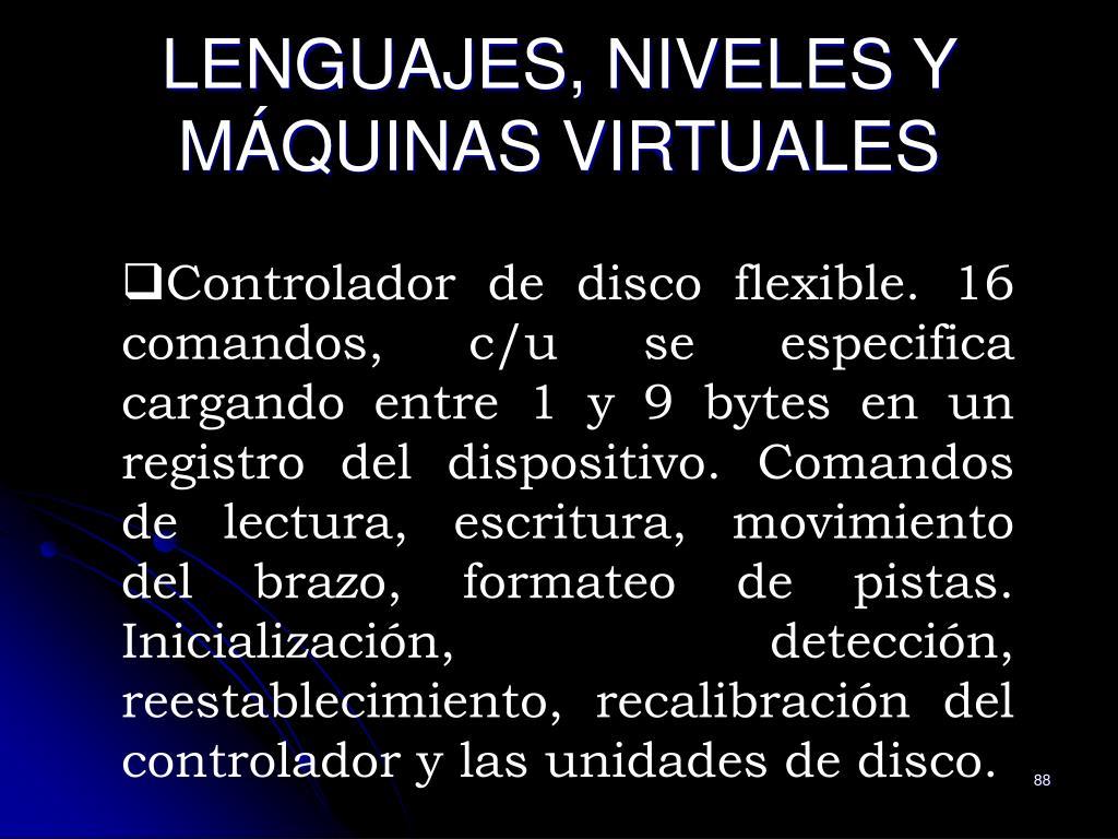 LENGUAJES, NIVELES Y MÁQUINAS VIRTUALES