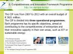 2 competitiveness and innovation framework programme http ec europa eu cip