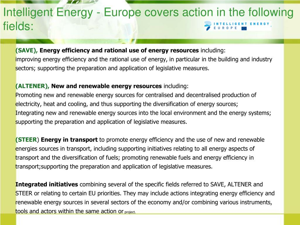 Intelligent Energy - Europe covers action in the following fields:
