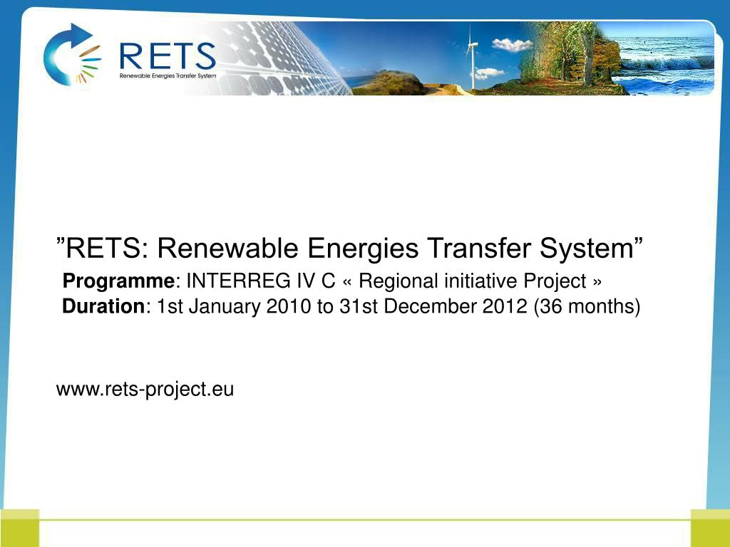 """RETS: Renewable Energies Transfer System"""