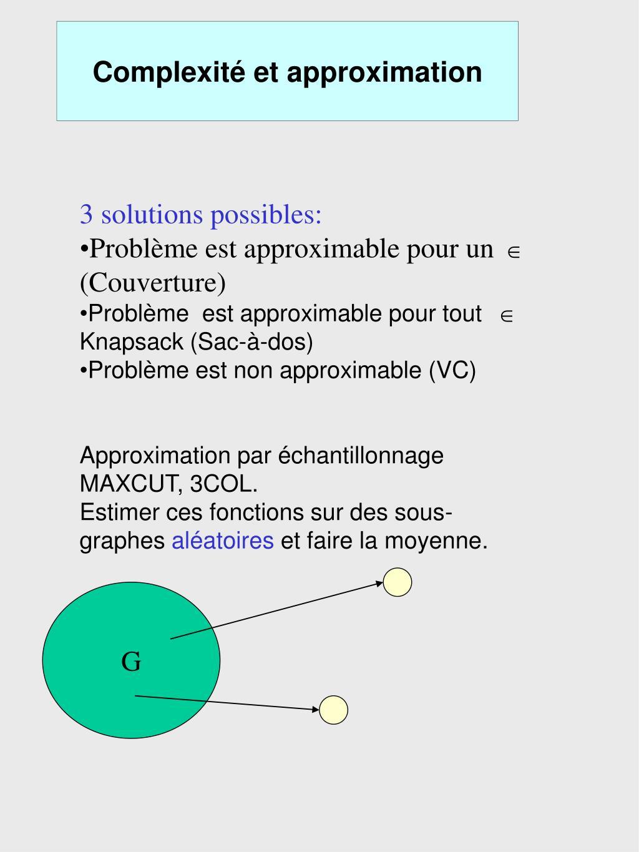 Complexité et approximation