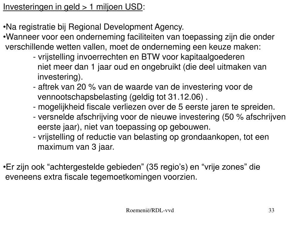 Investeringen in geld > 1 miljoen USD