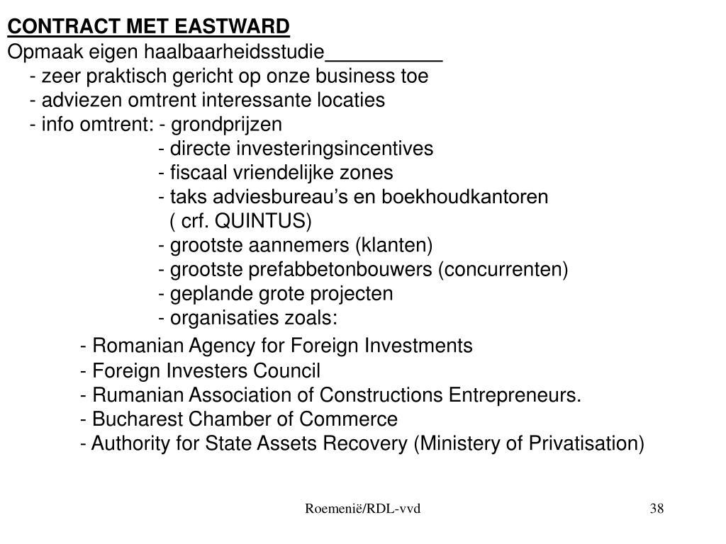 CONTRACT MET EASTWARD