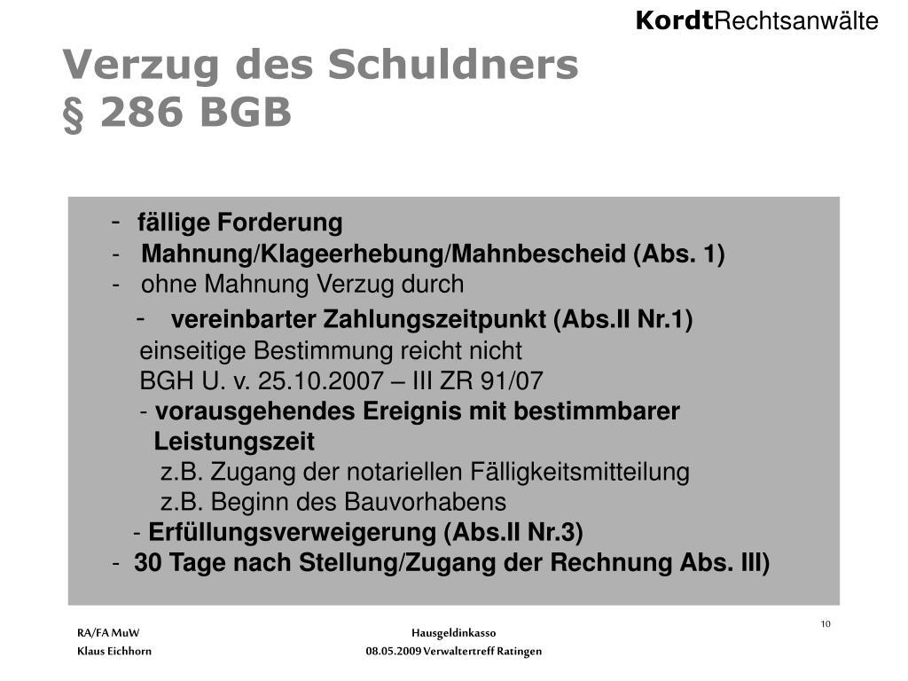 Verzug des Schuldners                                § 286 BGB