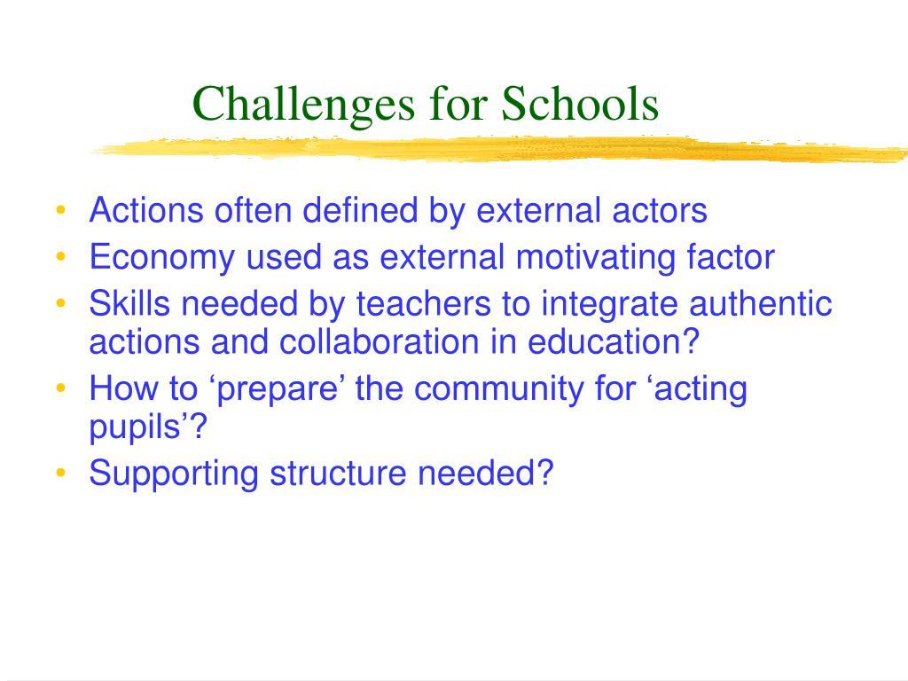 Challenges for Schools