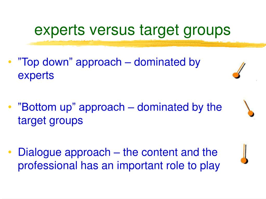 experts versus target groups